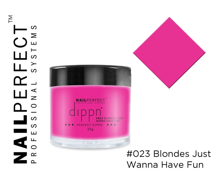 DIPPN' BLONDES JUST WANNA HAVE FUN 25GR